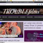 Get A Free Trouble Films Account